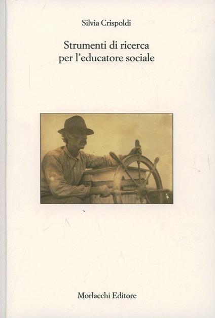 Strumenti di ricerca per l'educatore sociale - Silvia Crispoldi - copertina