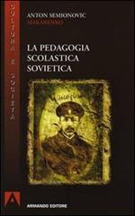 La pedagogia scolastica sovietica