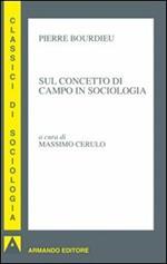 Sul concetto di campo in sociologia