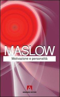 Motivazione e personalità - Abraham H. Maslow - copertina