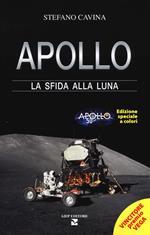 Apollo. La sfida alla luna. Ediz. speciale