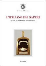 L' italiano dei saperi. Ricerca, scoperta, innovazione