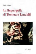 La lingua-pelle di Tommaso Landolfi