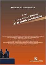 Gesù unica storia visibile di realtà invisibili