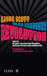 Revolution. Storia di una canzone dei Beatles dalla protesta alla pubblicità