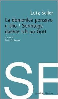 La domenica pensavo a Dio - Lutz Seiler - copertina