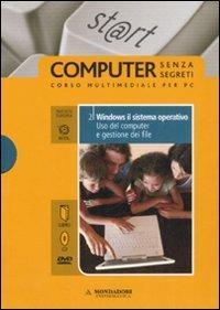 Windows il sistema operativo. Uso del computer e gestione dei file. ECDL. Con DVD. Con CD-ROM. Vol. 2 - Paolo Pezzoni,Sergio Pezzoni,Silvia Vaccaro - copertina