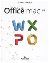 Microsoft Office: Mac 2011 - Matteo Discardi - copertina