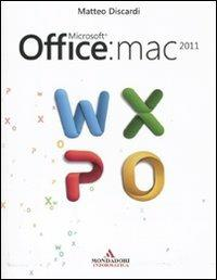 Microsoft Office: Mac 2011 - Matteo Discardi - 4