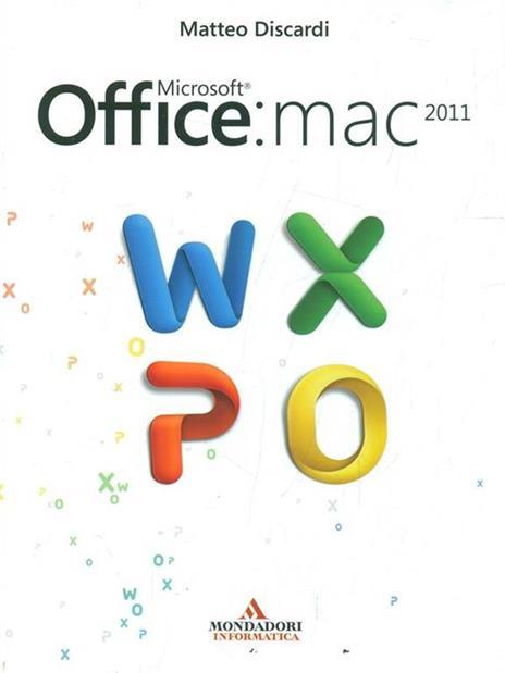 Microsoft Office: Mac 2011 - Matteo Discardi - 3