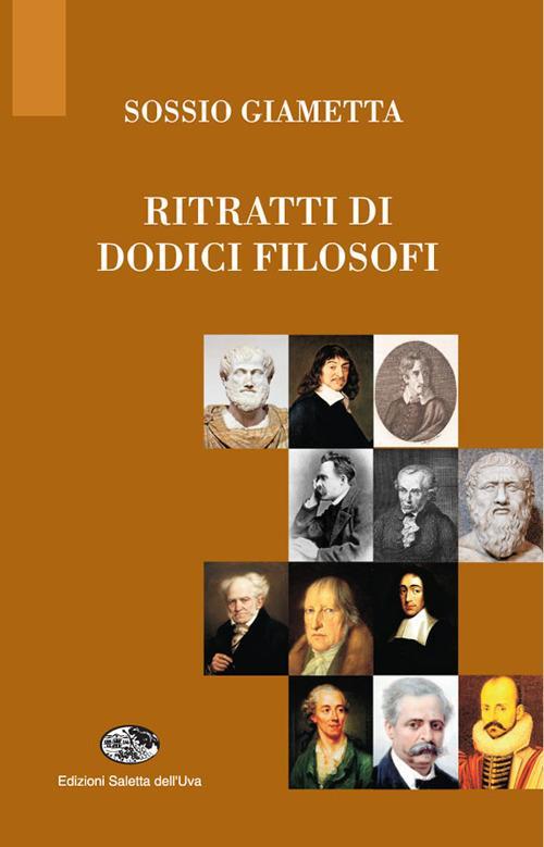 Ritratti di dodici filosofi - Sossio Giametta - copertina