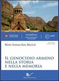 Il genocidio armeno nella storia e nella memoria - Maria Immacolata Macioti - copertina