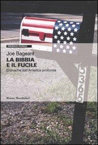 La Bibbia e il fucile. Cronache dall'America profonda - Joe Bageant - copertina