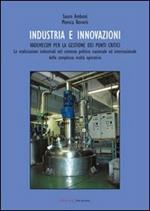 Industria e innovazioni. Vademecum per la gestione dei punti critici