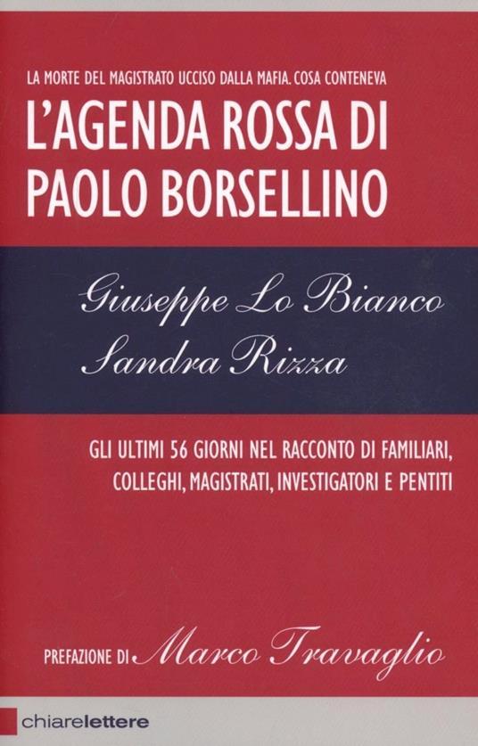 L' agenda rossa di Paolo Borsellino - Sandra Rizza,Giuseppe Lo Bianco - copertina