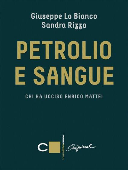 Petrolio e sangue - Giuseppe Lo Bianco,Sandra Rizza - ebook