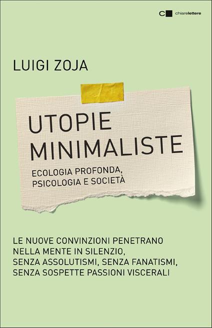 Utopie minimaliste. Un mondo più desiderabile anche senza eroi - Luigi Zoja - ebook