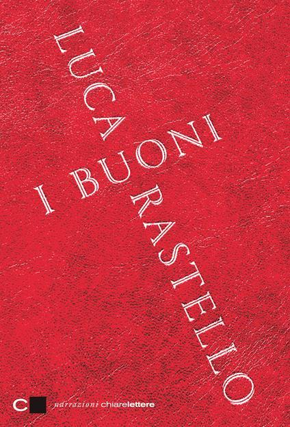 I buoni - Luca Rastello - ebook