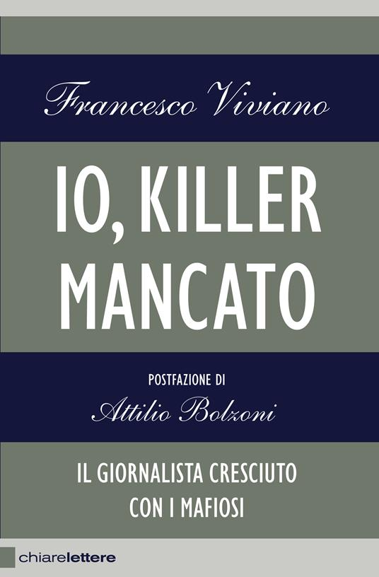 Io, killer mancato - Francesco Viviano - ebook