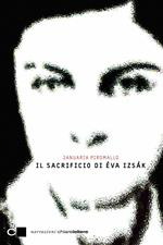 Il sacrificio di Éva Iszák