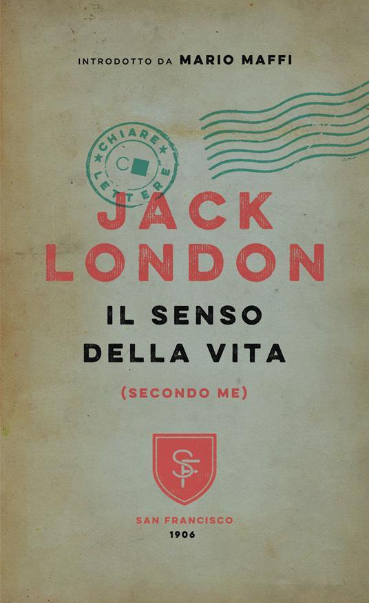 Il senso della vita (secondo me) - P. Cabibbo,A. Gebbia,Jack London - ebook