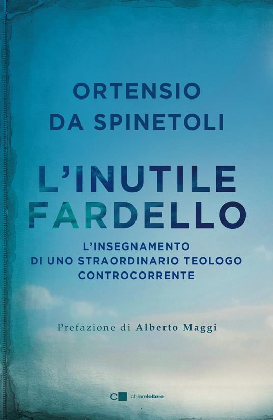 L' inutile fardello - Ortensio da Spinetoli - ebook