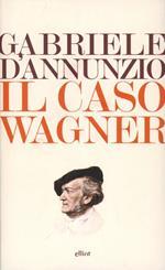 Il caso Wagner