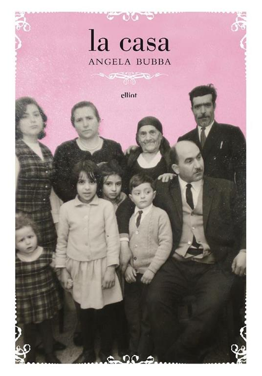 La casa - Angela Bubba - ebook