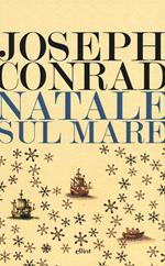 Natale sul mare e altri scritti