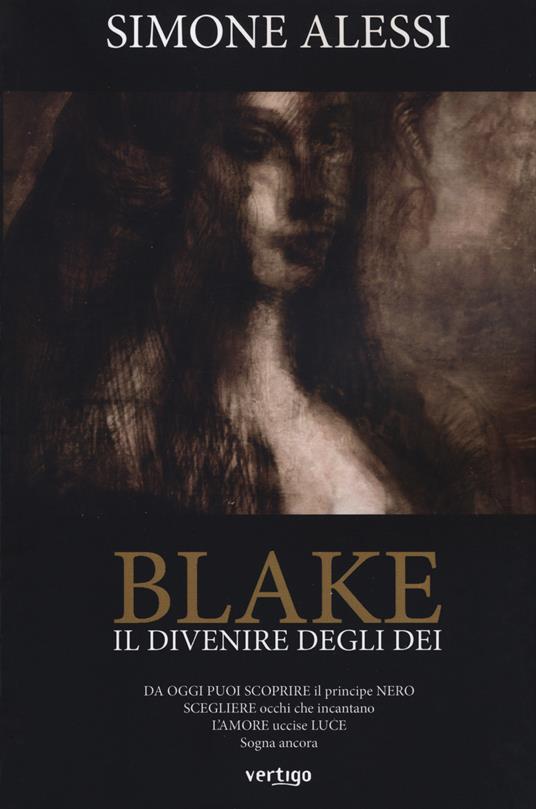 Il divenire degli dei. Blake - Simone Alessi - copertina