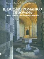 Il Duomo romanico di Sovana. Arte, storia, archeoastronomia. Ediz. illustrata