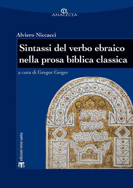 Sintassi del verbo ebraico nella prosa biblica classica. Nuova ediz. - Alviero Niccacci,Gregor Geiger - ebook