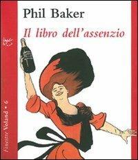 Il libro dell'assenzio - Philip Baker - copertina
