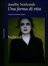Una forma di vita - Amélie Nothomb - copertina