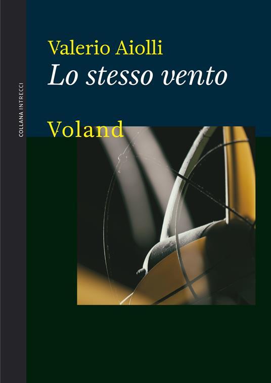 Lo stesso vento - Valerio Aiolli - ebook