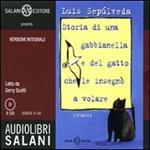 Storia di una gabbianella e del gatto che le insegnò a volare letto da Gerry Scotti. Audiolibro. 2 CD Audio