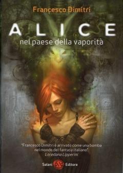 Alice nel paese della vaporità - Francesco Dimitri - ebook