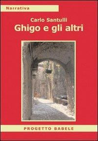 Ghigo e gli altri - Carlo Santulli - copertina