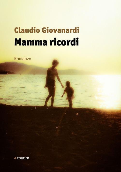 Mamma ricordi - Claudio Giovanardi - copertina