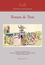 Roman de Troie. Ediz. francese e italiana