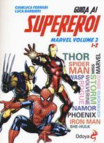 Guida ai supereroi Marvel. Vol. 2: I-Z.