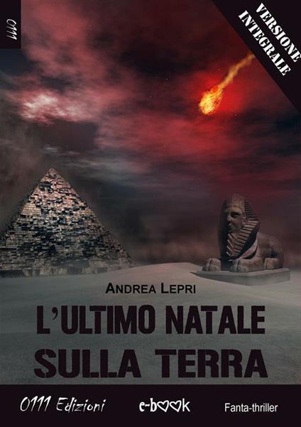 L' ultimo Natale sulla Terra. Ediz. integrale - Andrea Lepri - ebook