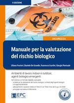 Manuale per la valutazione del rischio biologico. Ambiente di lavoro indoor e outdoor