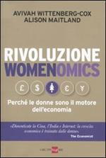Rivoluzione womenomics. Perché le donne sono il motore dell'economia