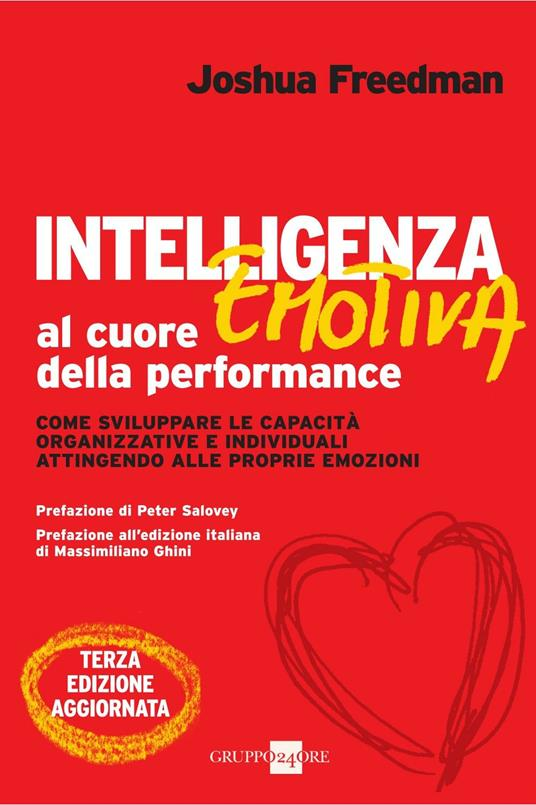 Intelligenza emotiva al cuore della performance - Joshua Freedman - ebook