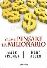Come pensare da milionario