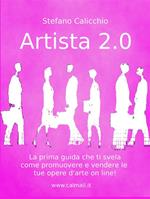 Artista 2.0. Come promuovere e vendere un'opera d'arte online
