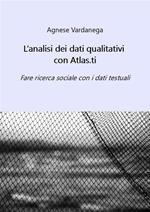 L' analisi dei dati qualitativi con Atlas.ti