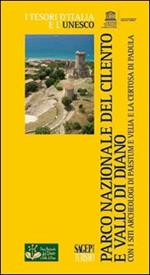Parco nazionale del Cilento e Vallo di Diano con i siti archeologici di Paestum e Velia e la Certosa di Padula