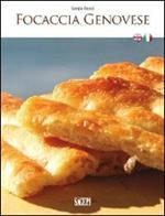 Focaccia genovese. Ediz. italiana e inglese